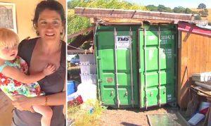Cette mère célibataire vit dans un conteneur d'expédition avec ses 4 filles