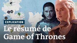Game of Thrones ça parle de quoi Un résumé saison par saison.